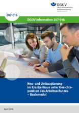 """DGUV Information 207-016 """"Neu- und Umbauplanung unter Gesichtspunkten des Arbeitsschutzes"""""""