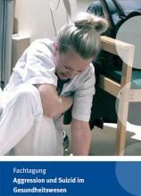 Fachtagung: Aggression und Suizid im Gesundheitswesen